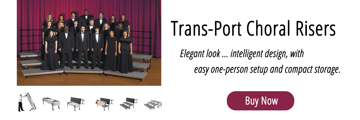 Trans-Port Standing Choral Risers